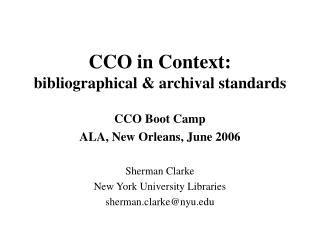 CCO in Context: bibliographical & archival standards