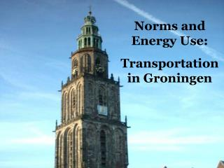 Norms and Energy Use: Transportation in Groningen
