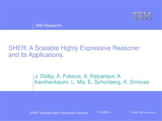 SHER: A Scalable Highly Expressive Reasoner and its Applications.