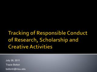 Tracking of Responsible Conduct of Research, Scholarship and Creative Activities
