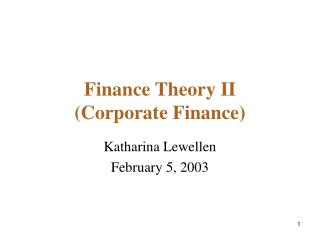 Finance Theory II (Corporate Finance)