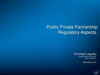 Public Private Partnership Regulatory Aspects