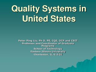Quality Systems in United States