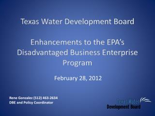 Texas Water Development Board  Enhancements to the EPA's  Disadvantaged Business Enterprise Program
