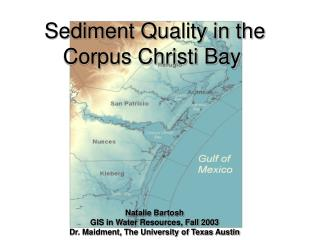 Sediment Quality in the Corpus Christi Bay