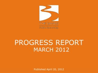 PROGRESS REPORT MARCH  2012