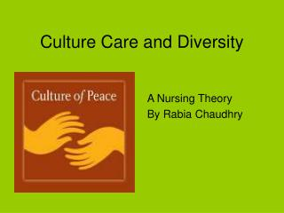Culture Care and Diversity