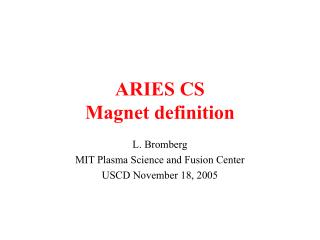 ARIES CS Magnet definition