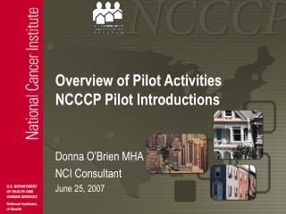 Overview of Pilot Activities NCCCP Pilot Introductions