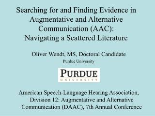 Searching for and Finding Evidence in Augmentative and Alternative Communication (AAC):  Navigating a Scattered Literatu