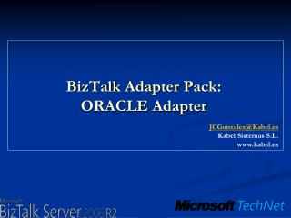 BizTalk  Adapter  Pack: ORACLE  Adapter