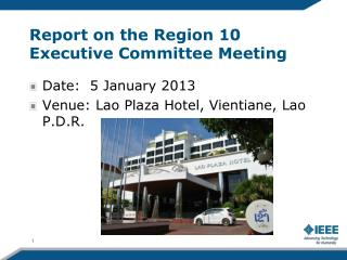 Report on the Region 10 Executive Committee Meeting