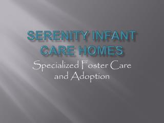 Serenity Infant Care Homes