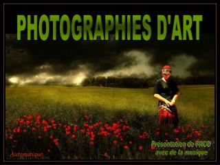 PHOTOGRAPHIES D'ART