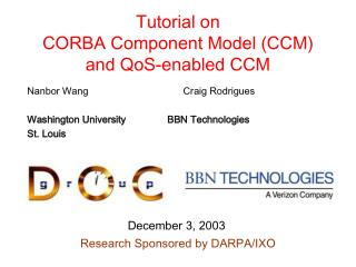 Tutorial on CORBA Component Model (CCM) and QoS-enabled CCM