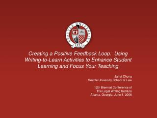 Creating a Positive Feedback Loop:  Using Writing-to-Learn Activities to Enhance Student Learning and Focus Your Teachi