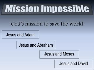 God's mission to save the world