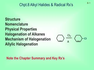 Chpt.8 Alkyl Halides & Radical Rx's