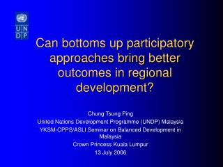 Can bottoms up participatory approaches bring better outcomes in regional development?