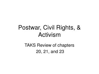 Postwar, Civil Rights, & Activism