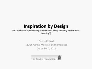 "Inspiration by Design  (adapted from ""Approaching the Ineffable:  Flow, Sublimity, and Student Learning"")"