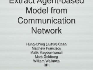 Extract Agent-based Model from Communication Network
