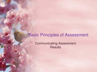 Basic Principles of Assessment