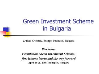 Green Investment Scheme 			in Bulgaria