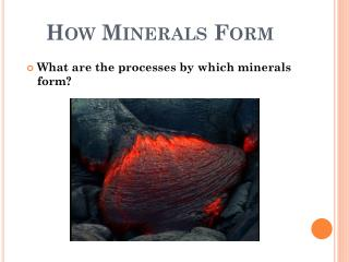 How Minerals Form