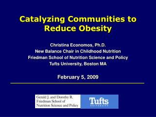 Catalyzing Communities to  Reduce Obesity
