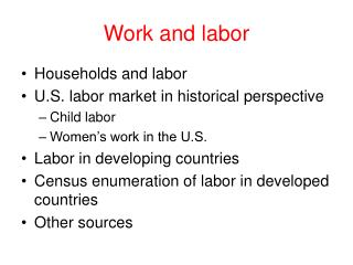 Work and labor