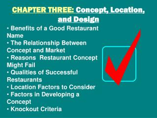 CHAPTER THREE:  Concept, Location, and Design