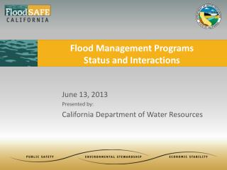 Flood Management Programs Status  and Interactions