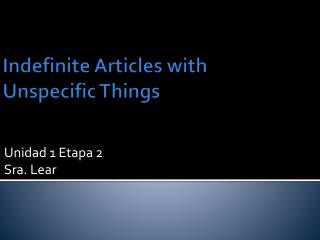 Indefinite Articles with  Unspecific Things