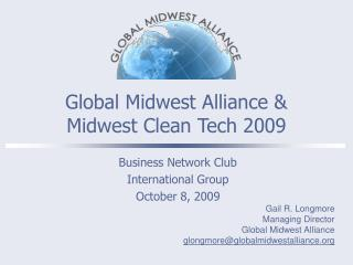 Global Midwest Alliance & Midwest Clean Tech 2009