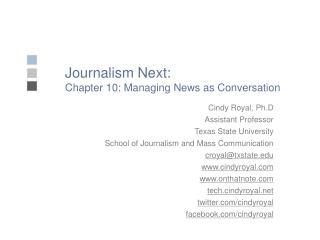 Journalism Next: Chapter 10: Managing News as Conversation