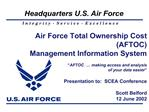 Air Force Total Ownership Cost AFTOC Management Information System   AFTOC    making access and analysis  of your data e