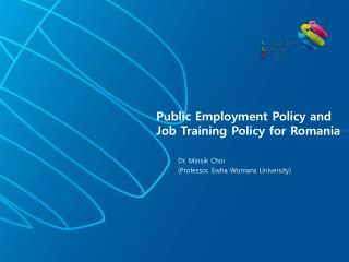 Public Employment Policy and Job Training Policy for Romania
