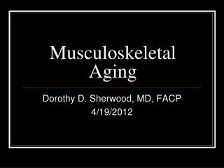 Musculoskeletal Aging