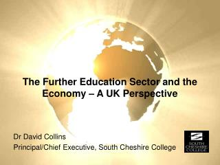 The Further Education Sector and the Economy – A UK Perspective