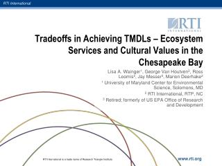 Tradeoffs in Achieving TMDLs – Ecosystem Services and Cultural Values in the Chesapeake Bay