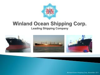 Winland  Ocean Shipping Corp. Leading Shipping Company
