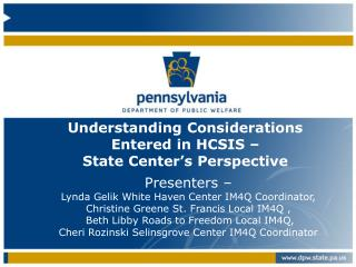 Understanding Considerations Entered in HCSIS –  State Center's Perspective