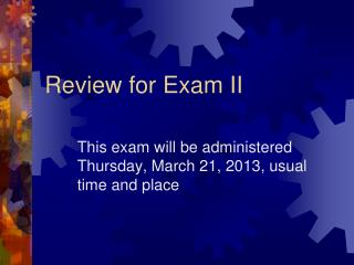 Review for Exam II