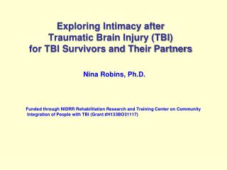 Exploring Intimacy after  Traumatic Brain Injury (TBI)  for TBI Survivors and  T heir Partners