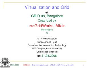 Organized by PBS GridWorks, Altair Presentation  by S.THAMRAI SELVI Professor and Head Department of Information Technol