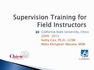 Supervision Training for Field Instructors