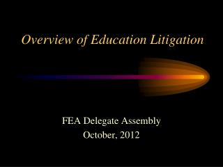 Overview of Education Litigation