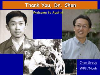 Thank You, Dr. Chen