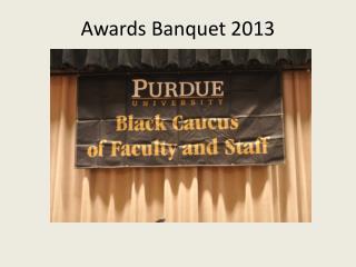 Awards Banquet 2013